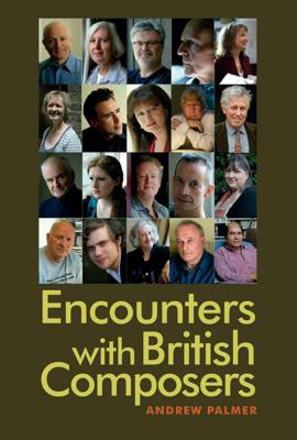 Encounters with British Composers (Hardback)