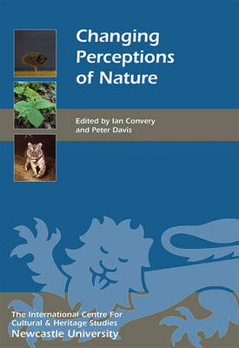 Changing Perceptions of Nature - Heritage Matters v. 18 (Hardback)