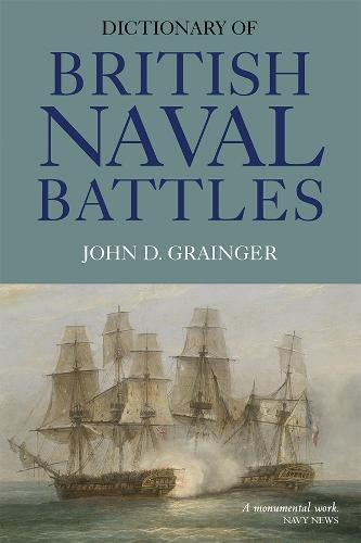 Dictionary of British Naval Battles (Paperback)