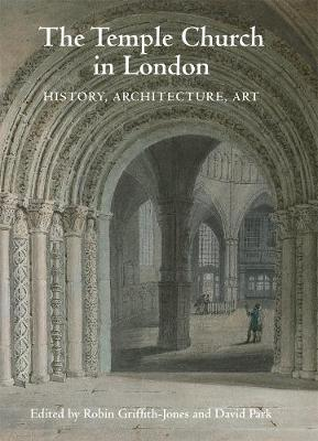 The Temple Church in London: History, Architecture, Art (Paperback)