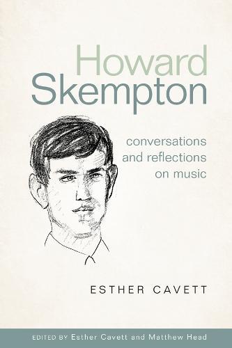 Howard Skempton: Conversations and Reflections on Music (Hardback)