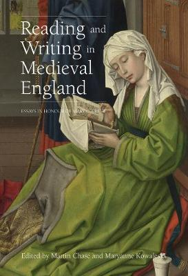 Reading and Writing in Medieval England: Essays in Honour of Mary C. Erler (Hardback)