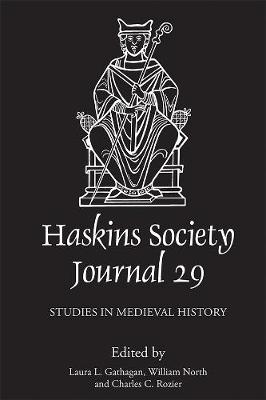 The Haskins Society Journal 29: 2017. Studies in Medieval History - Haskins Society Journal v. 29 (Hardback)