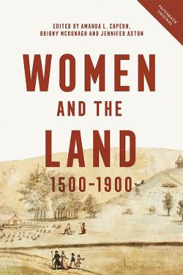 Women and the Land, 1500-1900 (Paperback)