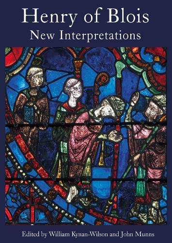 Henry of Blois: New Interpretations (Hardback)