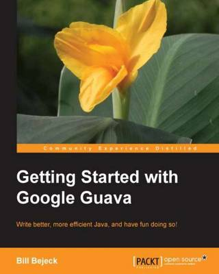Getting started with Google Guava (Paperback)