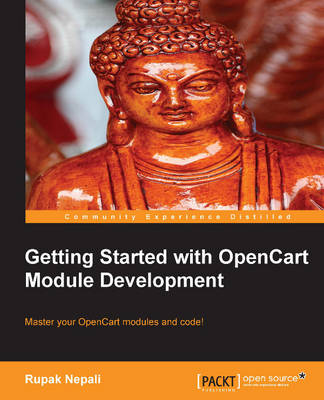 Getting Started with OpenCart Module Development (Paperback)