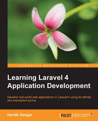 Learning Laravel 4 Application Development (Paperback)