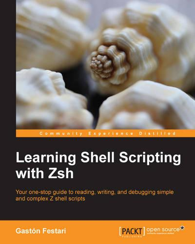Learning Shell Scripting with Zsh (Paperback)