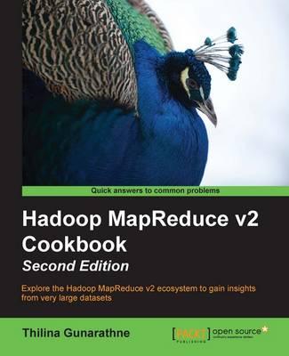 Hadoop MapReduce v2 Cookbook - (Paperback)