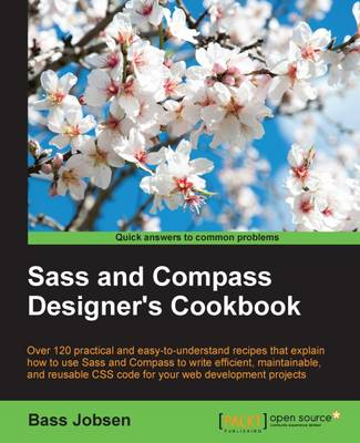 Sass and Compass Designer's Cookbook (Paperback)