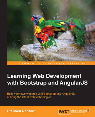 Learning Web Development with Bootstrap and AngularJS (Paperback)