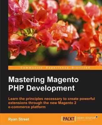 Mastering Magento PHP Development (Paperback)