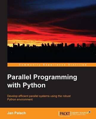 Parallel Programming with Python (Paperback)