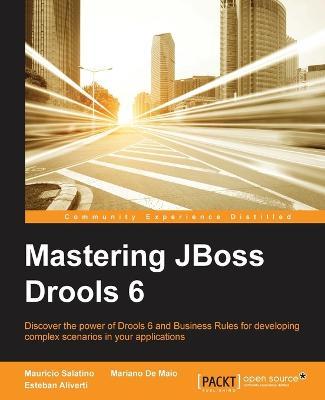 Mastering JBoss Drools 6 (Paperback)