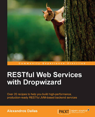 RESTful Web Services with Dropwizard (Paperback)