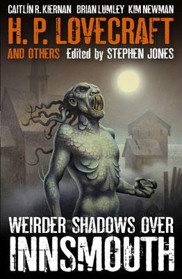 Weirder Shadows Over Innsmouth (Paperback)
