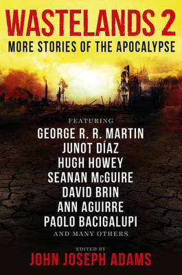 Wastelands 2 - More Stories of the Apocalypse (Paperback)