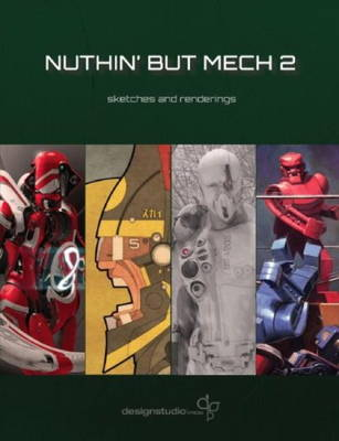 Nuthin' but Mech 2: Sketches and Renderings (Paperback)