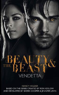 Beauty & the Beast - Vendetta (Paperback)