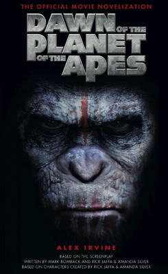 Dawn of the Planet of the Apes: The Official Movie Novelisation (Paperback)