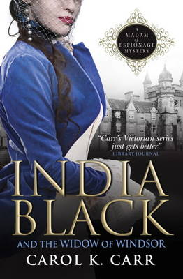 India Black and the Widow of Windsor: A Madam of Espionage Mystery (Paperback)