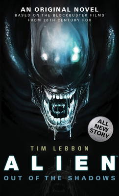Alien - Out of the Shadows (Book 1) (Paperback)