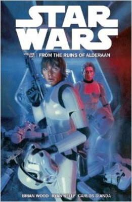 Star Wars: From the Ruins of Alderaan v. 2 (Paperback)
