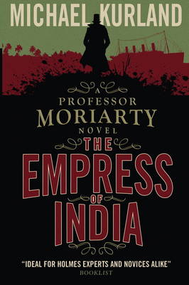 The Empress of India (A Professor Moriarty Novel) (Paperback)