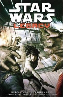 Star Wars Legacy: Outcasts of the Broken Ring v. II, Bk. 2 (Hardback)