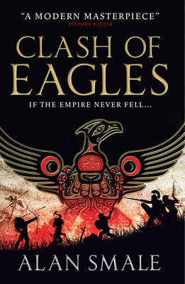 Clash of Eagles (The Hesperian Trilogy #1) - The Hesperian Trilogy 1 (Paperback)