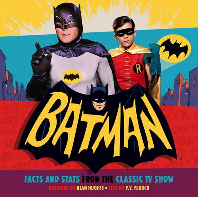 Batman: Facts and Stats from the Classic TV Show (Paperback)