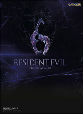 Resident Evil 6: Graphical Guide (Paperback)
