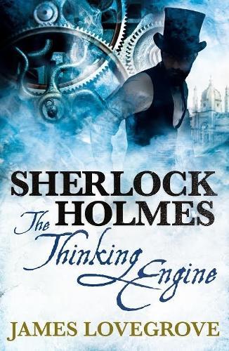 Sherlock Holmes: The Thinking Engine (Paperback)