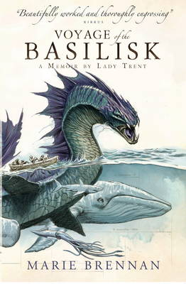 Voyage of the Basilisk: A Memoir by Lady Trent - A Natural History of Dragons 3 (Paperback)