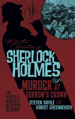 The Further Adventures of Sherlock Holmes: Murder at Sorrow's Crown (Paperback)