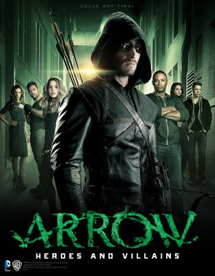 Arrow - Heroes and Villains (Paperback)