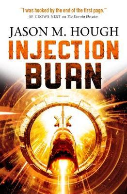 Injection Burn - The Darwin Elevator 4 (Paperback)