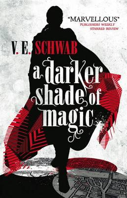 A Darker Shade of Magic - A Darker Shade of Magic 1 (Paperback)