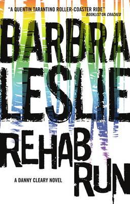 Rehab Run - Cracked Trilogy 2 (Paperback)