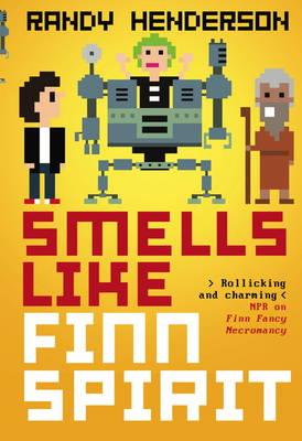 Smells Like Finn Spirit - Finn Fancy Necromancy 3 (Paperback)