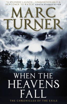 When the Heavens Fall: Book 1 - Chronicles of the Exile 1 (Paperback)