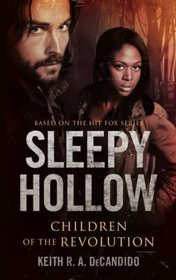 Sleepy Hollow: Children of the Revolution (Paperback)