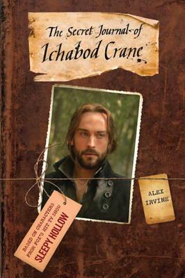 Sleepy Hollow: The Secret Journal of Ichabod Crane (Paperback)