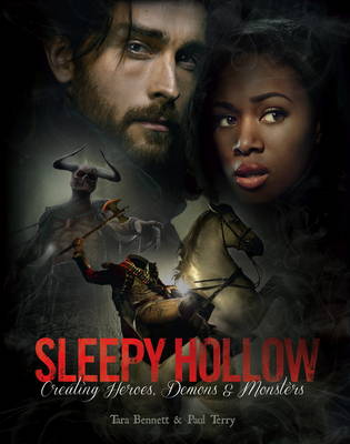 Sleepy Hollow: The Art of the Series (Hardback)