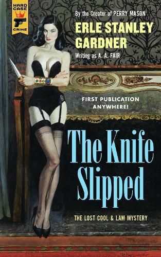 The Knife Slipped - Hard Case Crime (Paperback)