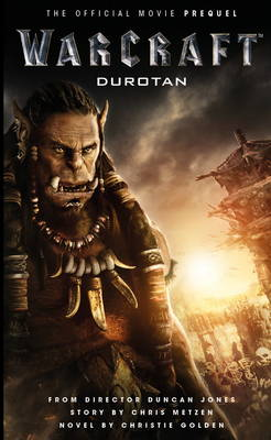 Warcraft: The Official Movie Prequel Novel (Paperback)