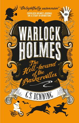 Warlock Holmes: The Hell-Hound of the Baskervilles (Paperback)