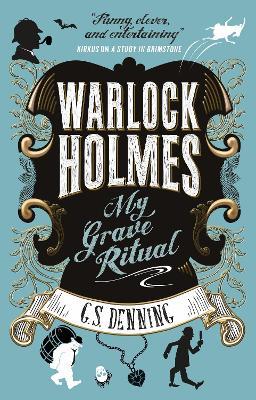 Warlock Holmes - My Grave Ritual (Paperback)