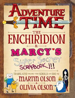 Adventure Time - The Enchiridion & Marcy's Super Secret Scrapbook (Hardback)
